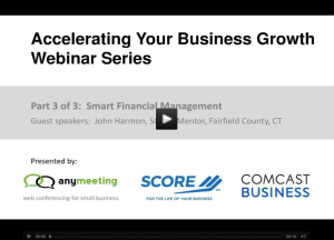 Meeting_Recording__Accelerating_Your_Business_Growth_Webinar_Series__Part_3_-_Smart_Financial_Management___AnyMeeting_-_The_Completely_Free_Web_Conferencing_and_Meeting_Service